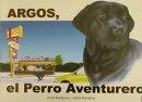ARGOS,el Perro Aventurero