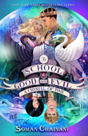 The School for Good and Evil #5: A Crystal of Time SCHOOL FOR GOOD & EVIL #5 A CR (School for Good and Evil) [ Soman Chainani ]