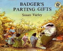 BADGER'S PARTING GIFTS(P)
