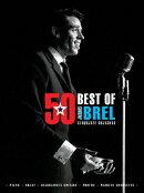 【輸入楽譜】ブレル, Jacques: ジャック・ブレル - Best of 50 Chansons