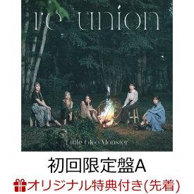 【楽天ブックス限定先着特典】re-union (初回限定盤A CD+Blu-ray)(アクリルキーホルダー) [ Little Glee Monster ]