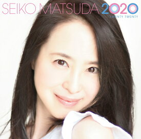 SEIKO MATSUDA 2020 (初回限定盤 CD+DVD) [ 松田聖子 ]