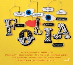 【輸入盤】FOLIA〜様々な作曲家によるフォリア集 パオロ・パンドルフォ、シギスヴァルト・クイケン、ホセ・ミゲル…