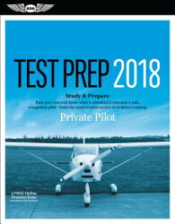 Private Pilot Test Prep 2018: Study & Prepare: Pass Your Test and Know What Is Essential to Become a