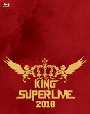 KING SUPER LIVE 2018【Blu-ray】