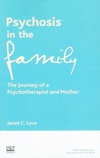 Psychosis_in_the_Family:_The_J
