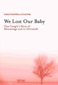 We_Lost_Our_Baby:_One_Couple's