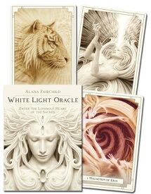 White Light Oracle: Enter the Luminous Heart of the Sacred WHITE LIGHT ORACLE [ Alana Fairchild ]