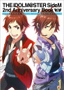 THE IDOLM@STER SideM 2nd Anniversary Book [ 電撃Girl'sStyle編集部 ]