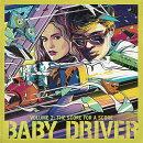 【輸入盤】ベイビー・ドライバー・ボリューム2:ザ・スコア・フォー・ア・スコア