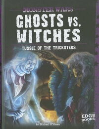 Ghostsvs.Witches:TussleoftheTricksters:TussleoftheTricksters