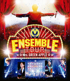 ENSEMBLE TOUR 〜ソワレ・ドゥ・ラ・ブリュ〜【Blu-ray】 [ Mrs.GREEN APPLE ]