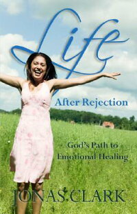 Life_After_Rejection:_God's_Pa