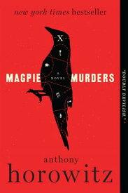 MAGPIE MURDERS(B) [ ANTHONY HOROWITZ ]