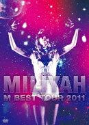 M BEST Tour 2011