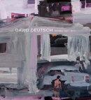 DAVID DEUTSCH:WORKS 1967-2017(H)