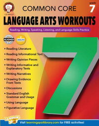 CommonCoreLanguageArtsWorkouts,Grade7:Reading,Writing,Speaking,Listening,andLanguageSki[LindaArmstrong]