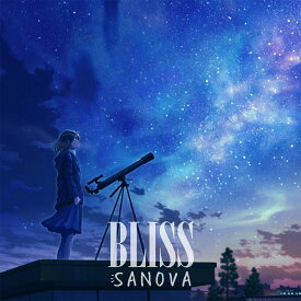 BLISS [ SANOVA ]
