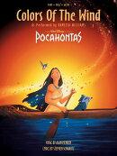 【輸入楽譜】メンケン, Alan & シュワルツ, Stephen: ディズニー映画「ポカホンタス」より カラー・オブ・ザ・ウィ…
