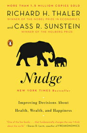 Nudge: Improving Decisions about Health, Wealth, and Happiness NUDGE [ Richard H. Thaler ]