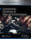 Automotive Drivetrain and Manual Transmissions: CDX Master Automotive Technician Series