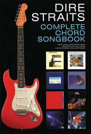 Dire Straits Complete Chord Songbook DIRE STRAITS COMP CHORD SONGBK [ Dire Straits ]