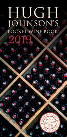 Hugh Johnson's Pocket Wine Book 2019 HUGH JOHNSONS PCKT WINE BK 201 [ Hugh Johnson ]