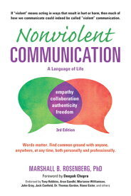 Nonviolent Communication: A Language of Life: Life-Changing Tools for Healthy Relationships NONVIOLENT COMMUNICATION A LAN (Nonviolent Communication Guides) [ Marshall B. Rosenberg ]