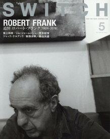 SWITCH Vol.38 No.5 特集 ロバート・フランク [ ロバート・フランク ]