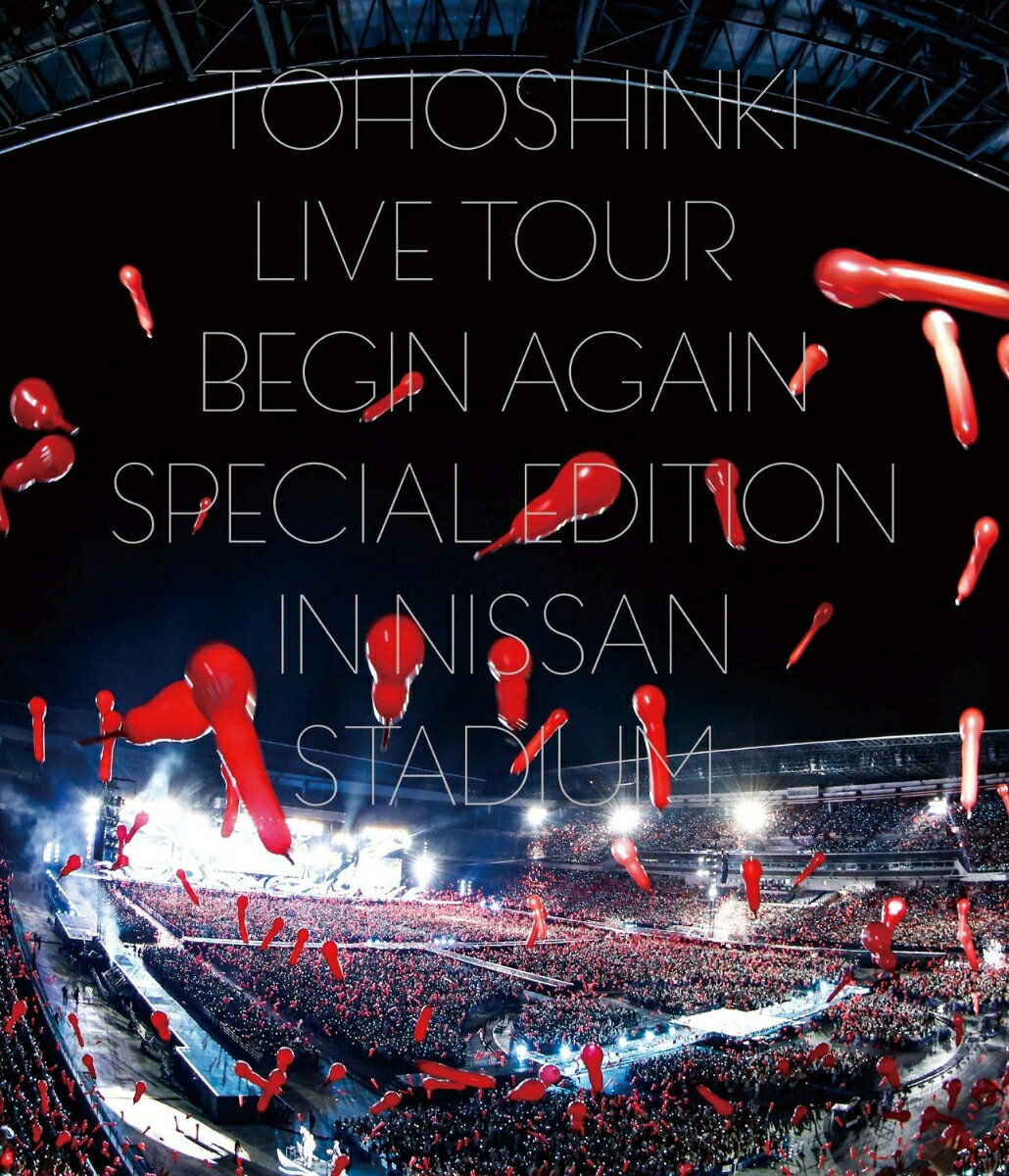 東方神起 LIVE TOUR 〜Begin Again〜 Special Edition in NISSAN STADIUM(Blu-ray Disc2枚組 スマプラ対応)【Blu-ray】 [ 東方神起 ]