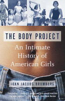 The Body Project: An Intimate History of American Girls【バーゲンブック】