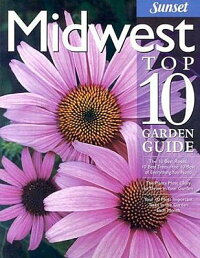 Midwest_Top_10_Garden_Guide:_T
