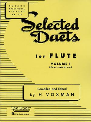 Selected Duets for Flute: Volume 1 - Easy to Medium SEL DUETS FOR FLUTE [ H. Voxman ]