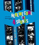 HERE WE COME THE 4 SOUNDS【Blu-ray】