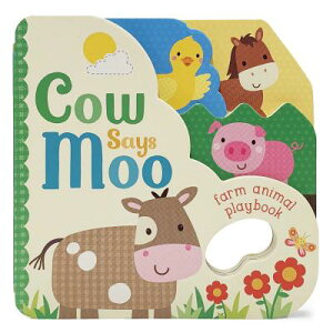Cow Says Moo! COW SAYS MOO [ Parragon Books ]