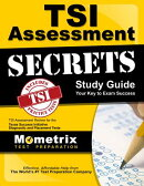 TSI Assessment Secrets Study Guide: TSI Assessment Review for the Texas Success Initiative Diagnosti