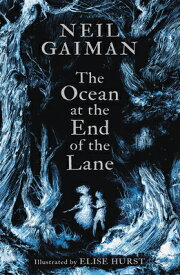 The Ocean at the End of the Lane (Illustrated Edition) OCEAN AT THE END OF THE LANE ( [ Neil Gaiman ]