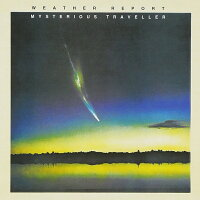 【輸入盤】MysteriousTraveller[WeatherReport]