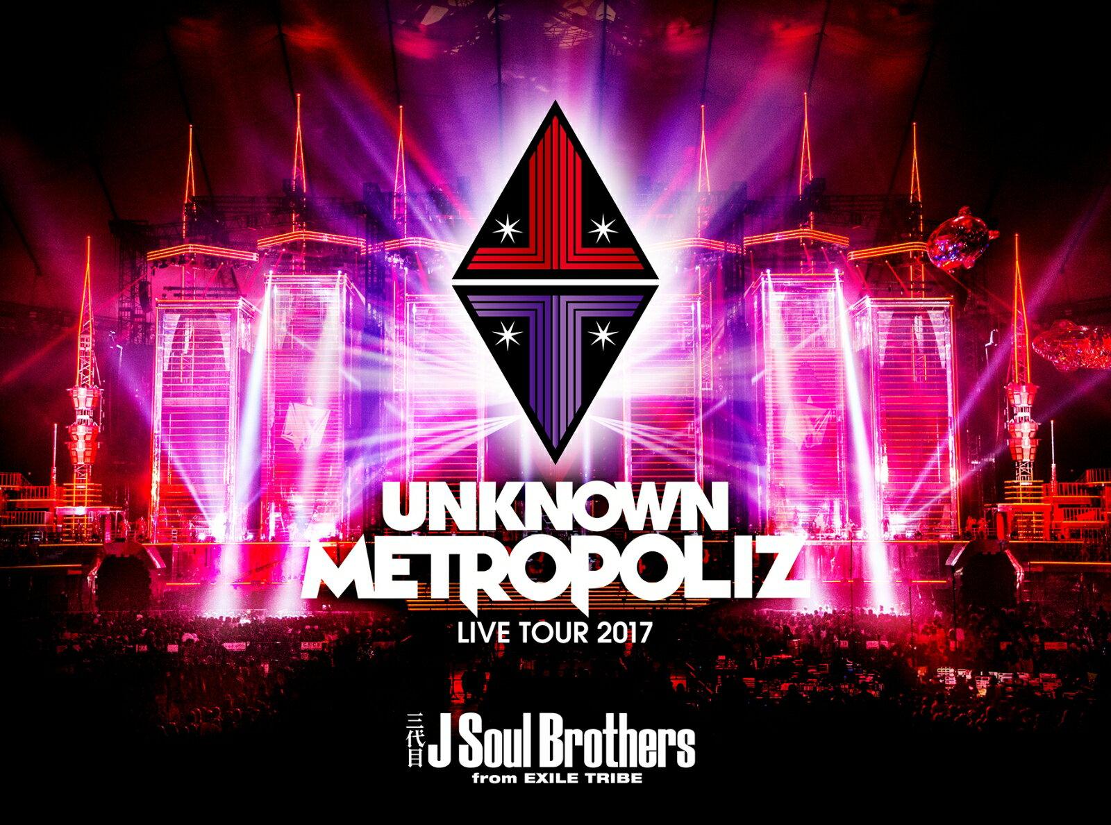 """三代目 J Soul Brothers LIVE TOUR 2017 """"UNKNOWN METROPOLIZ""""(初回生産限定盤)【Blu-ray】 [ 三代目 J Soul Brothers from EXILE TRIBE ]"""
