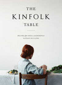 KINFOLK TABLE,THE(H) [ NATHAN WILLIAMS ]