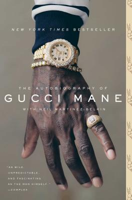 The Autobiography of Gucci Mane AUTOBIOG OF GUCCI MANE [ Gucci Mane ]