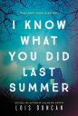 I Know What You Did Last Summer I KNOW WHAT YOU DID LAST SUMME [ Lois Duncan ]