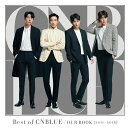 Best of CNBLUE / OUR BOOK [2011 - 2018]