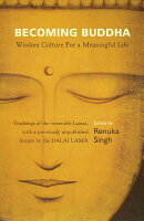 Becoming Buddha: Wisdom Culture for a Meaningful Life