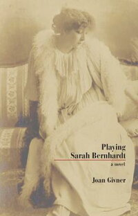 PlayingSarahBernhardt