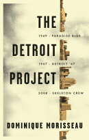 The Detroit Project: Three Plays