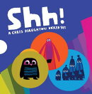 Shh!: A Chris Haughton Boxed Set