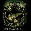 【輸入盤】With Doom We Come