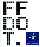 【予約】FF DOT. -The Pixel Art of FINAL FANTASY-