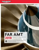 Far-Amt 2018: Federal Aviation Regulations for Aviation Maintenance Technicians